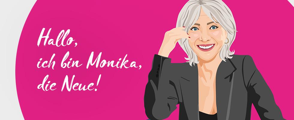 Hallo, ich bin Monika